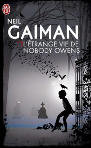 Neil Gaiman, L'Étrange Vie de Nobody Owens