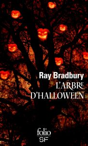 Ray Bradbury - L'Arbre d'Halloween
