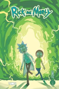 Rick And Morty, Tome 1