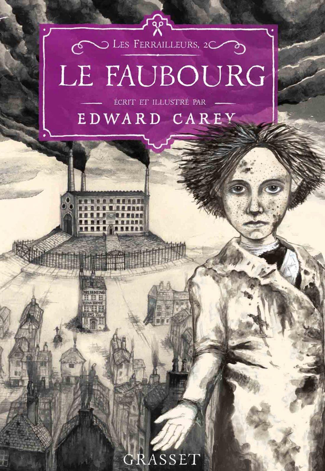 Edward Carey, Les Ferailleurs tome 2