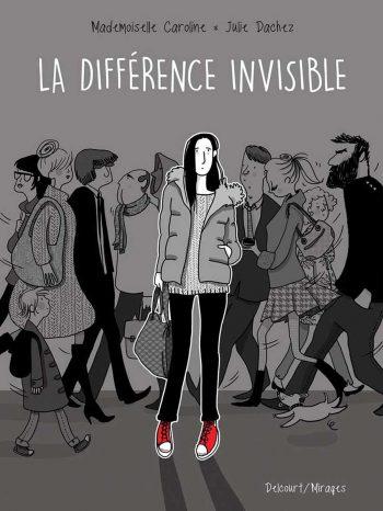 Julie Dachez, La Différence Invisible