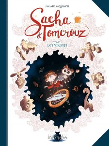 Bastien Quignon, Sacha et Tomcrouz tome 1