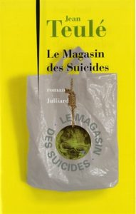 Jean Teulé, Le Magasin des Suicides