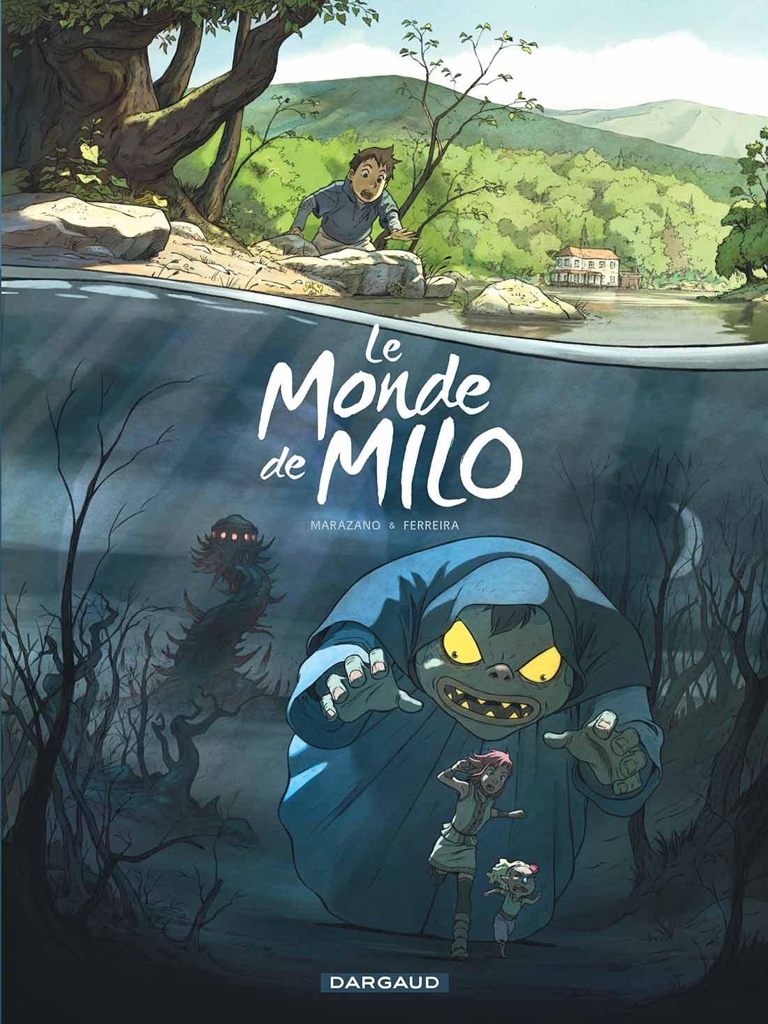 Richard Marazano Le Monde de Milo tome 1
