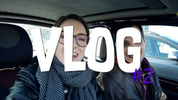 VLOG Nancy 2