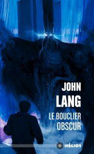 John Lang Le Bouclier Obscur