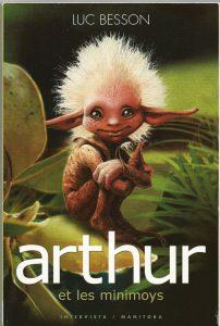 Luc Besson Arthur et les Minimoys