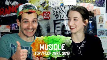 Vidéo Top Flop Avril 2018