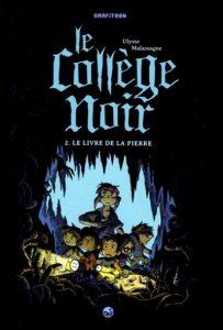 Ulysse Malassagne, Le Collège Noir tome 2
