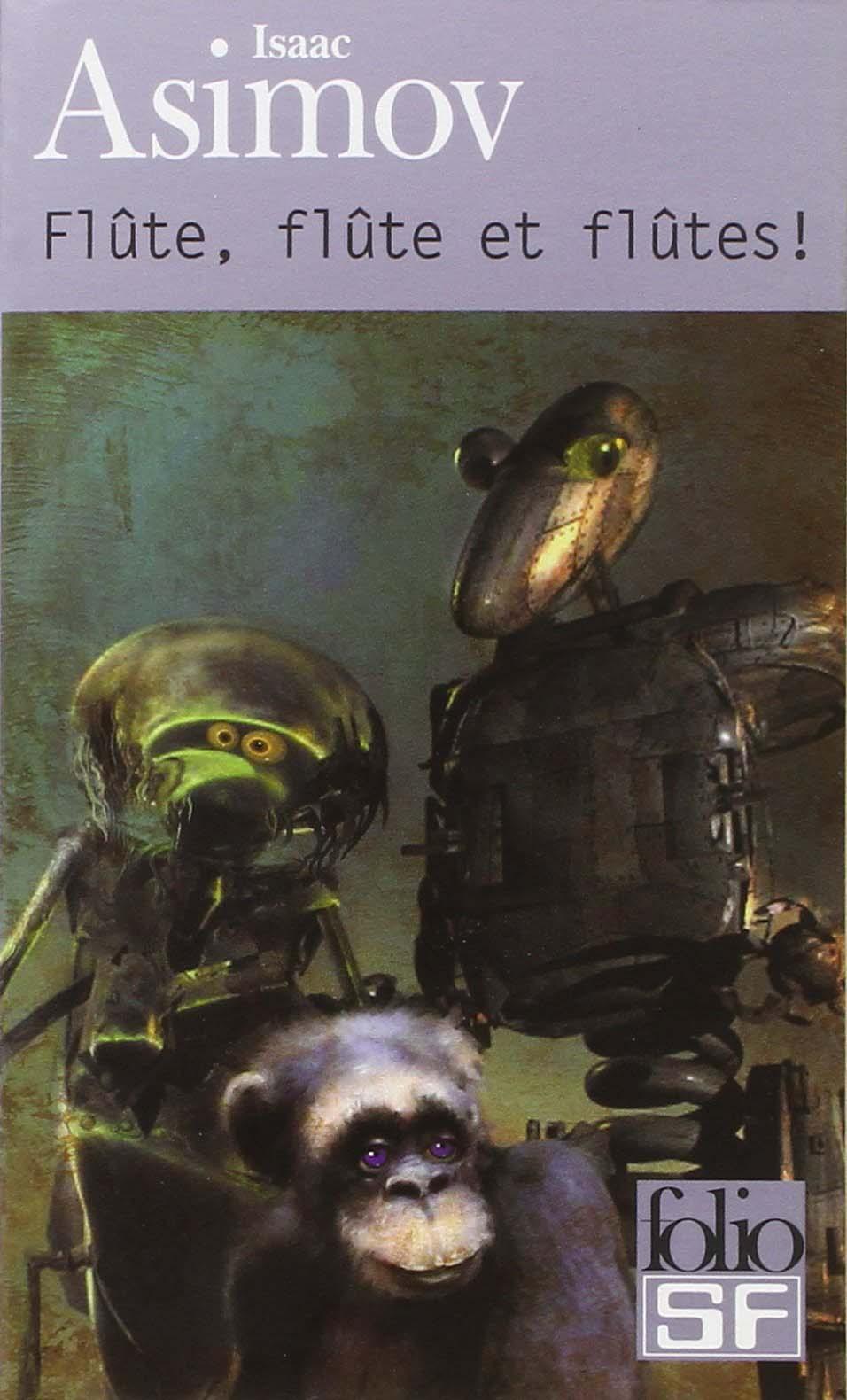 Isaac Asimov, Flute flute et flute
