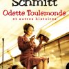 Éric-Emmanuel Shmitt Odelle Toulemonde
