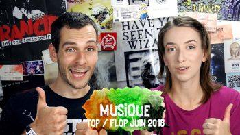 Vidéo Top Flop Juin 2018