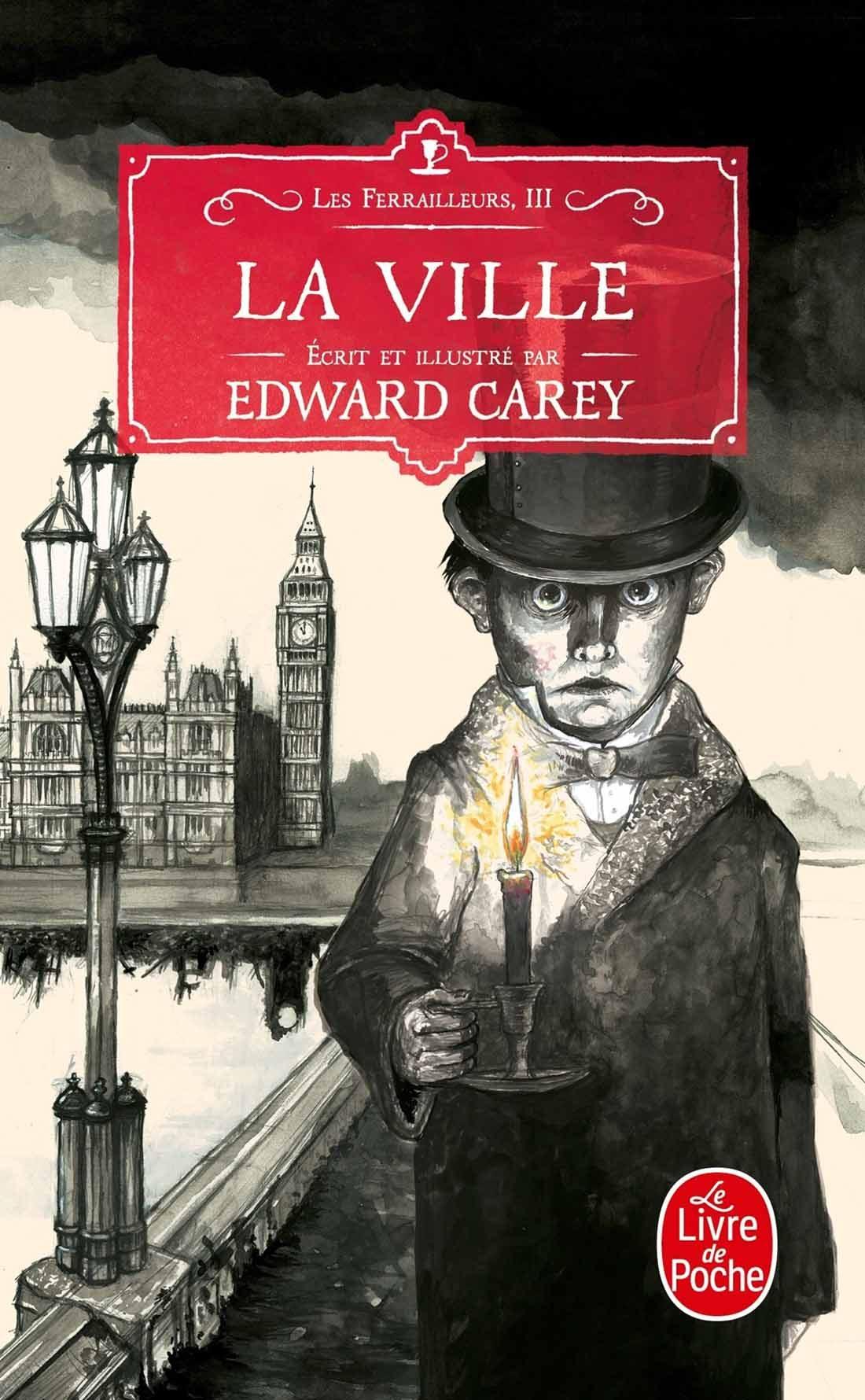 Edward Carey Les Ferailleurs 3 la ville