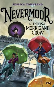 Nevermoor, Tome 1