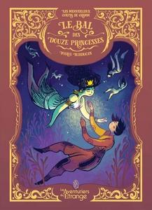 Couverture de Le Bal Des Douze Princesses